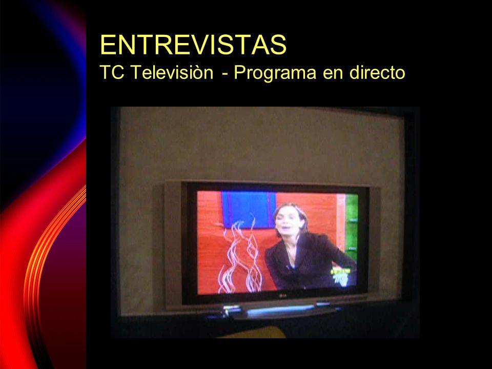 ENTREVISTAS TC Televisiòn - Programa en directo