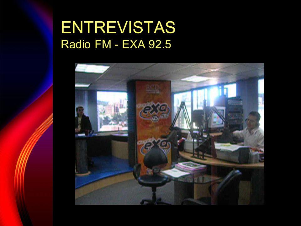 ENTREVISTAS Radio FM - EXA 92.5