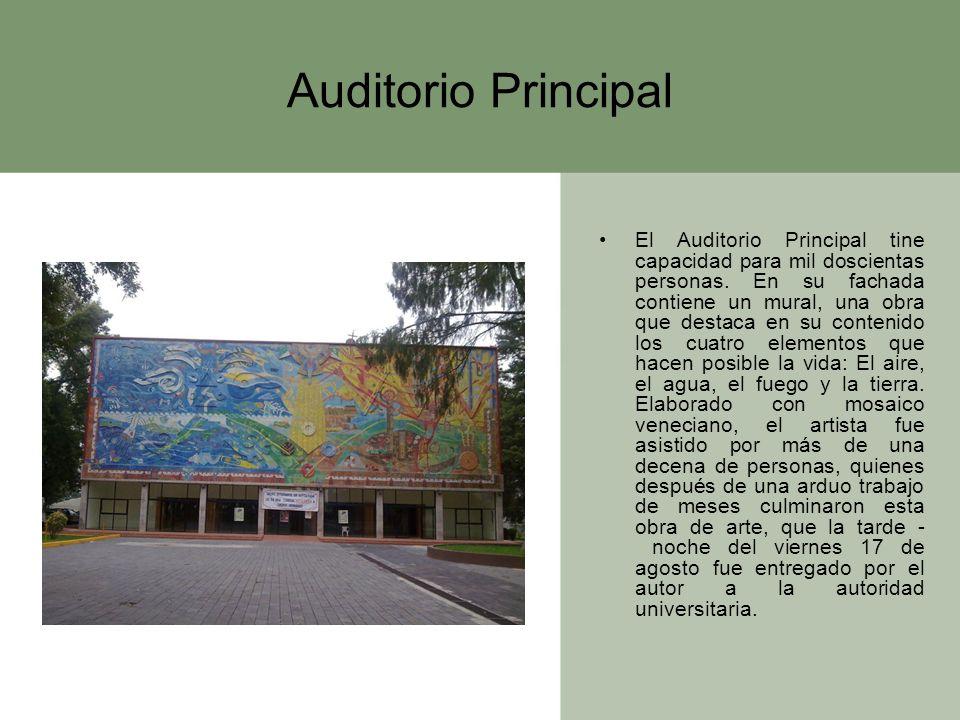 Auditorio Principal El Auditorio Principal tine capacidad para mil doscientas personas. En su fachada contiene un mural, una obra que destaca en su co