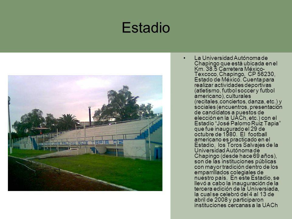 Estadio La Universidad Autónoma de Chapingo que está ubicada en el Km. 38.5 Carretera México- Texcoco, Chapingo, CP 56230, Estado de México. Cuenta pa