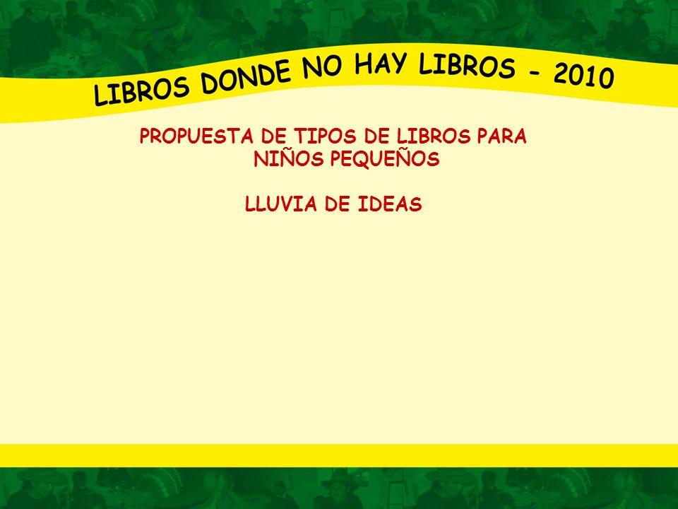 PROPUESTA DE TIPOS DE LIBROS PARA NIÑOS PEQUEÑOS LLUVIA DE IDEAS