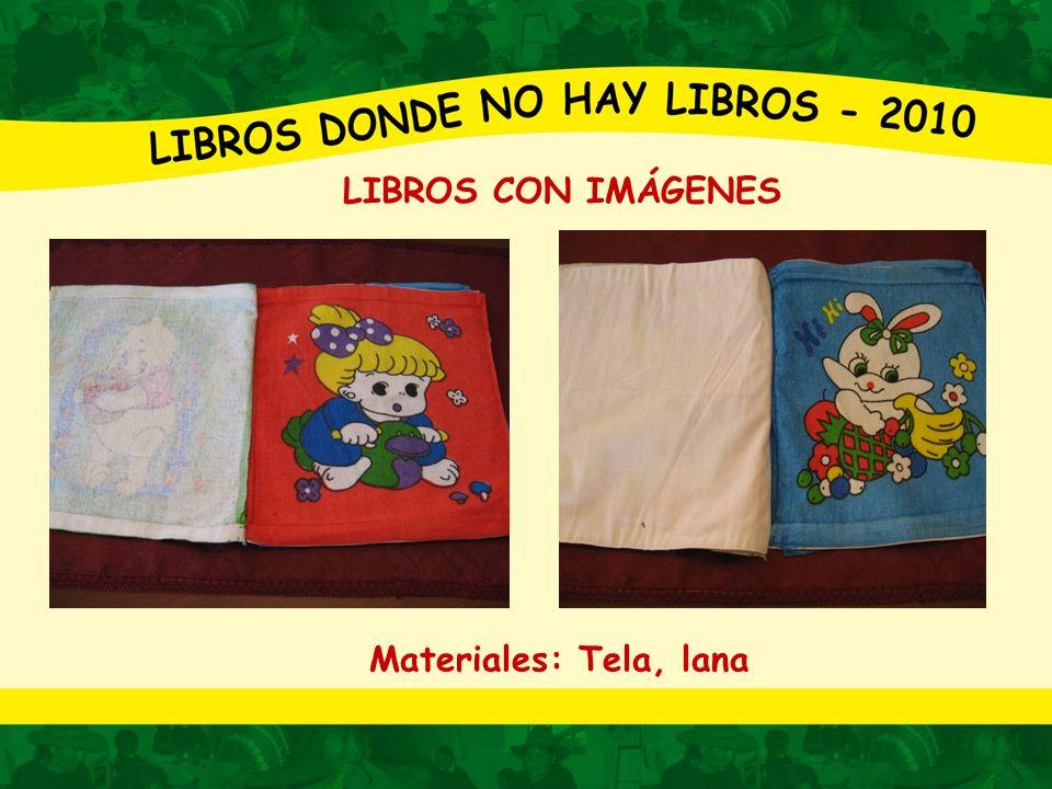 LIBROS CON IMÁGENES Materiales: Tela, lana