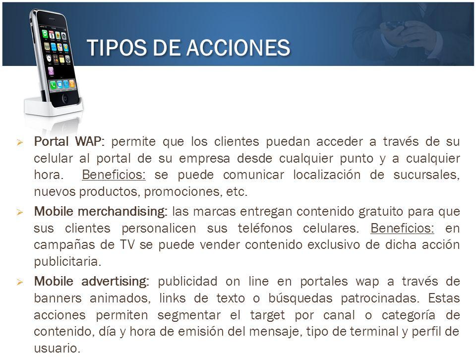 Portal WAP: permite que los clientes puedan acceder a través de su celular al portal de su empresa desde cualquier punto y a cualquier hora. Beneficio