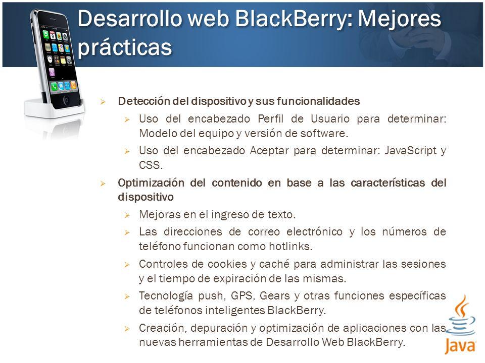 Detección del dispositivo y sus funcionalidades Uso del encabezado Perfil de Usuario para determinar: Modelo del equipo y versión de software.