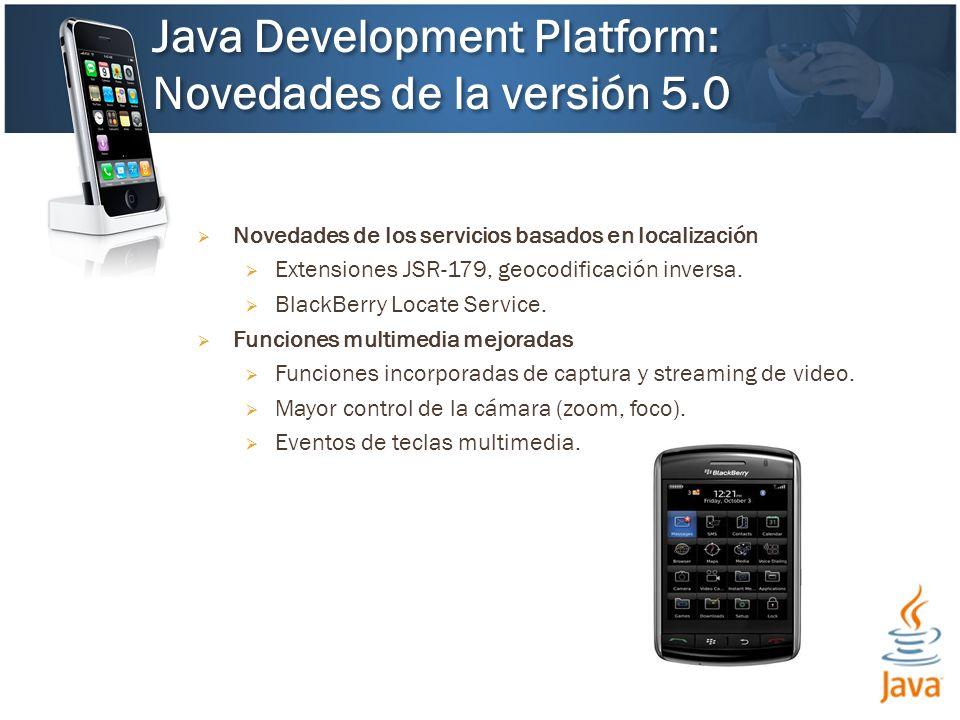 Novedades de los servicios basados en localización Extensiones JSR-179, geocodificación inversa.
