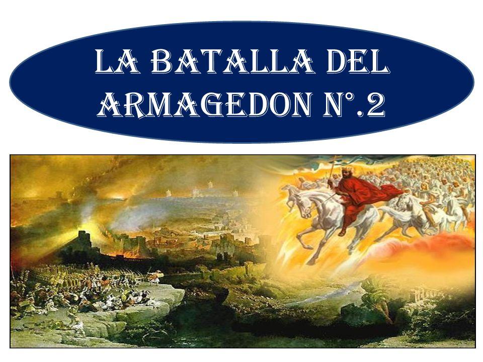 LA BATALLA DEL ARMAGEDON N°.2