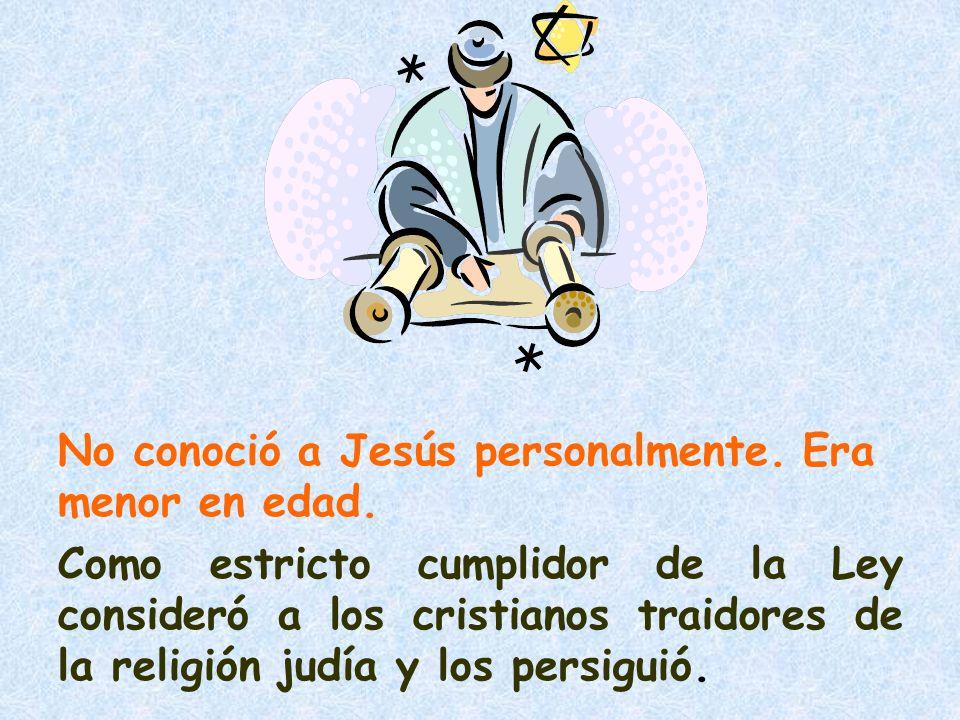 2.CONVERTIDO FERVOROSO En el camino hacia Damasco tuvo una experiencia con Cristo resucitado.