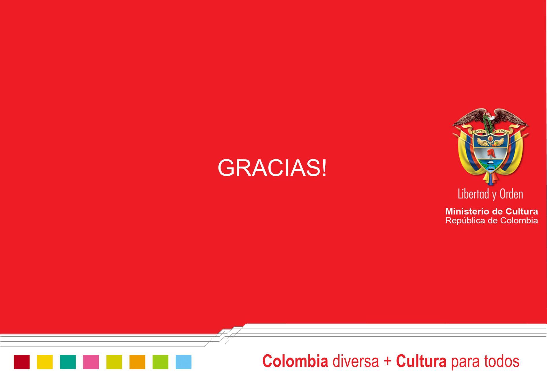 GRACIAS! Colombia diversa + Cultura para todos