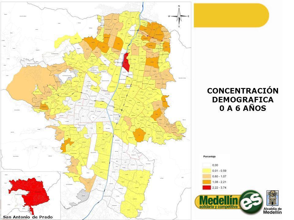 CONCENTRACIÓN DEMOGRAFICA 0 A 6 AÑOS San Antonio de Prado