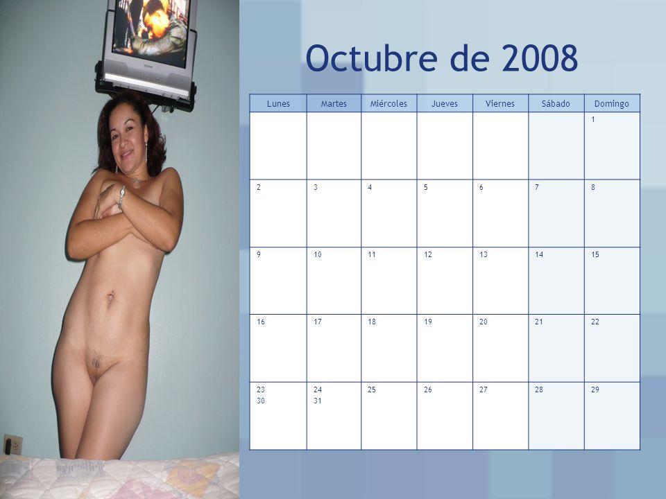 Octubre de 2008 LunesMartesMiércolesJuevesViernesSábadoDomingo 1 2345678 9101112131415 16171819202122 23 30 24 31 2526272829