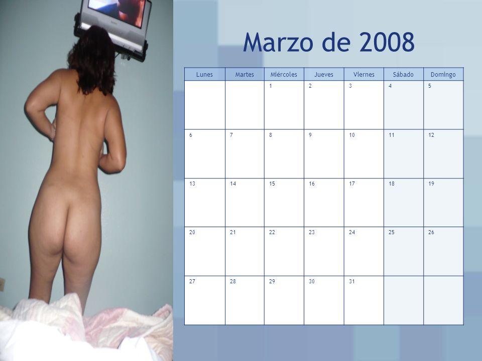 Marzo de 2008 LunesMartesMiércolesJuevesViernesSábadoDomingo 12345 6789101112 13141516171819 20212223242526 2728293031