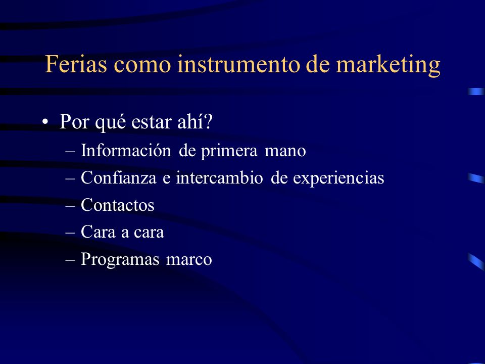 Ferias como instrumento de marketing Por qué estar ahí.
