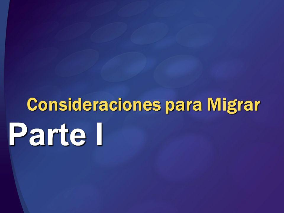 Consideraciones para Migrar Parte I