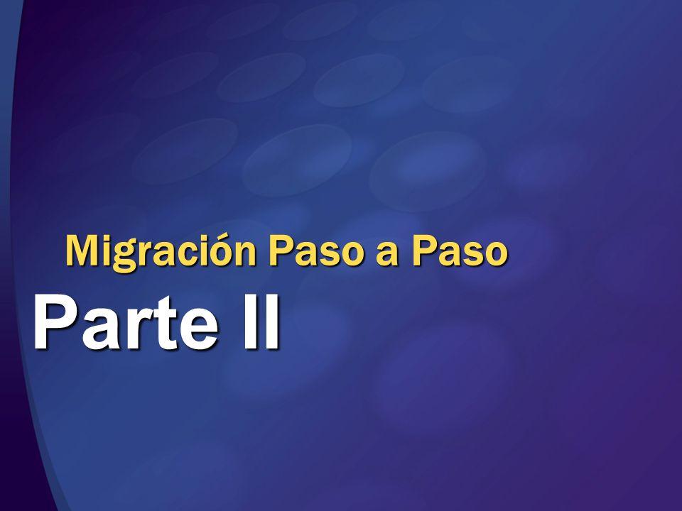 Migración Paso a Paso Parte II