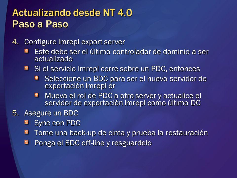 4.Configure lmrepl export server Este debe ser el último controlador de dominio a ser actualizado Si el servicio lmrepl corre sobre un PDC, entonces S