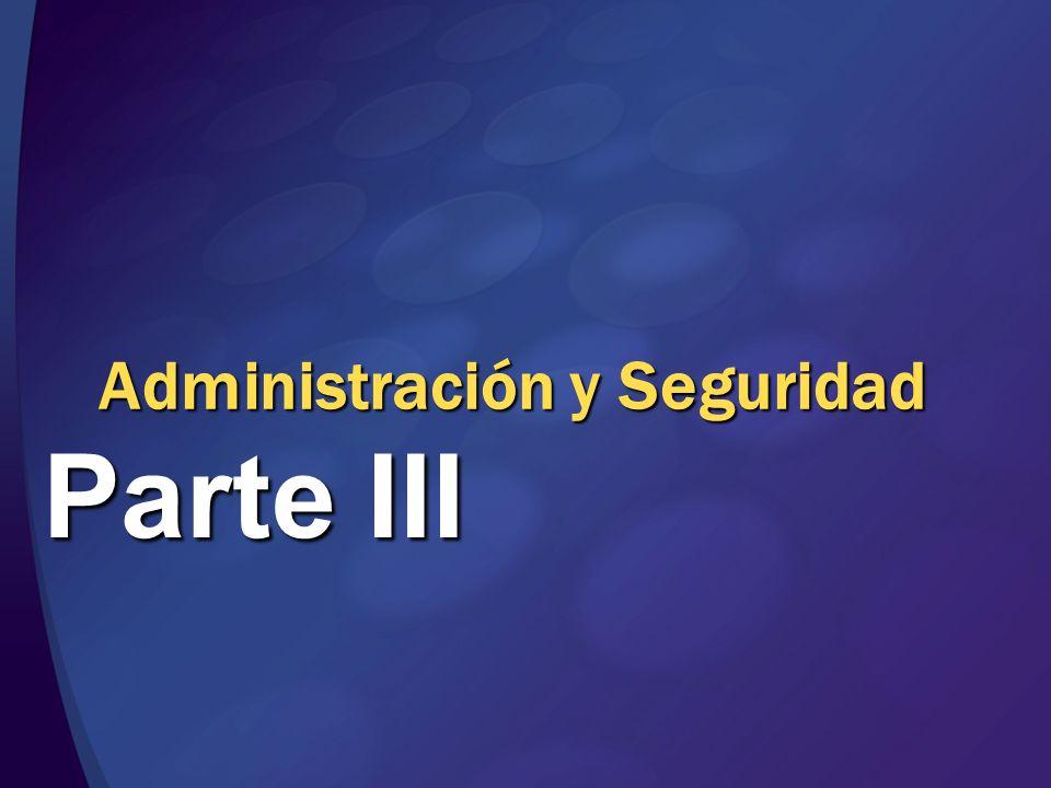 Administración y Seguridad Parte III