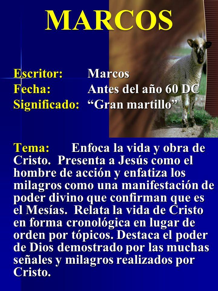 Tema:Enfoca la vida y obra de Cristo. Presenta a Jesús como el hombre de acción y enfatiza los milagros como una manifestación de poder divino que con