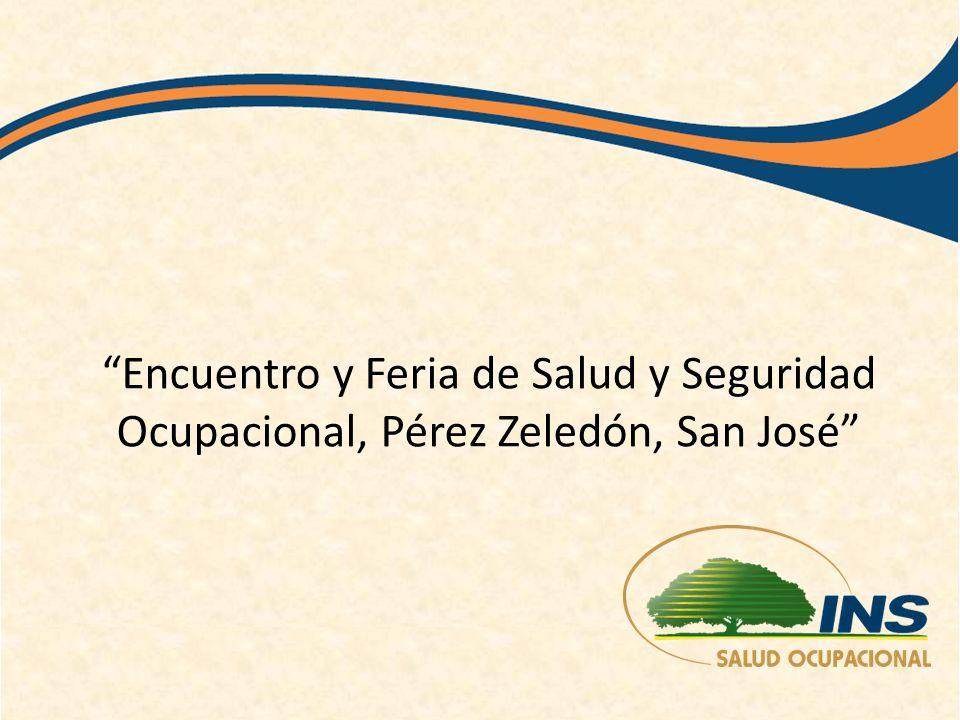 Encuentro y Feria de Salud y Seguridad Ocupacional, Pérez Zeledón, San José