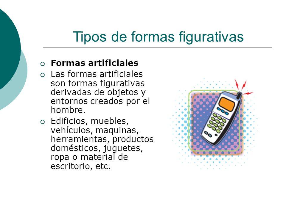 Licdo.Dip. Freddy R Castro Acosta Formas artificiales Las formas artificiales son formas figurativas derivadas de objetos y entornos creados por el ho