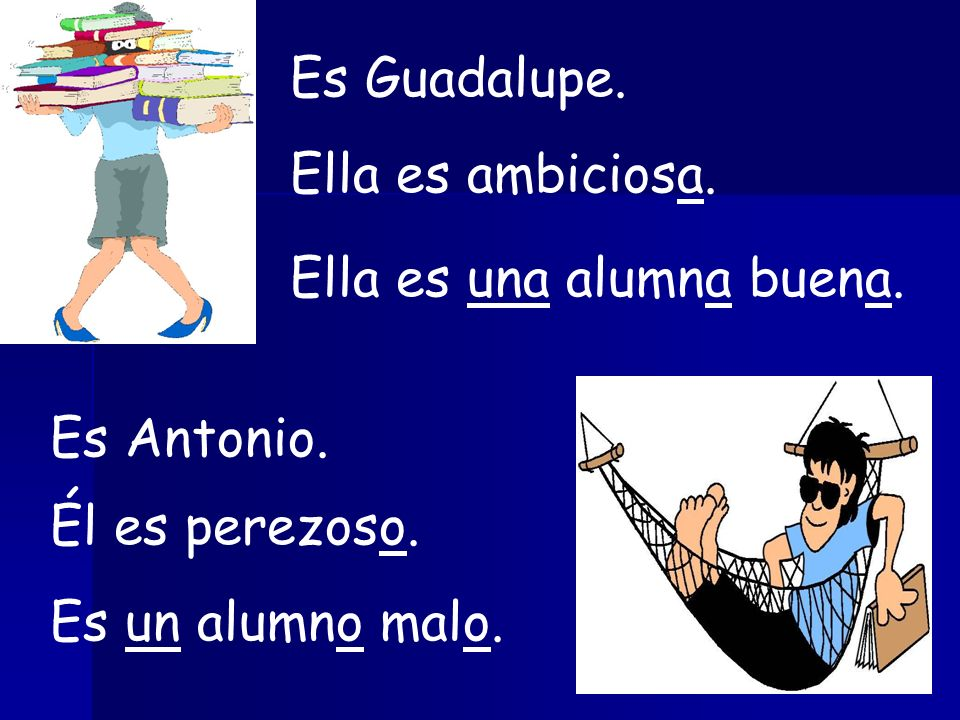 Es Guadalupe.Ella es ambiciosa. Ella es una alumna buena.