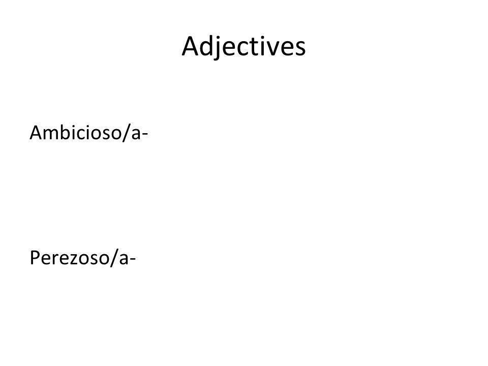 Adjectives Bonito/a- Guapo/a- Feo/a-