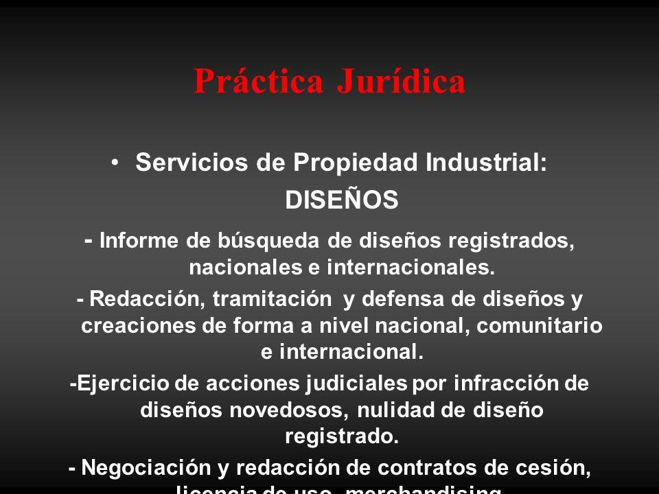 Práctica Jurídica Servicios de Propiedad Industrial: DISEÑOS - Informe de búsqueda de diseños registrados, nacionales e internacionales.