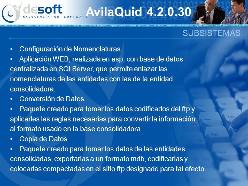 SUBSISTEMAS Configuración de Nomenclaturas. Aplicación WEB, realizada en asp, con base de datos centralizada en SQl Server, que permite enlazar las no