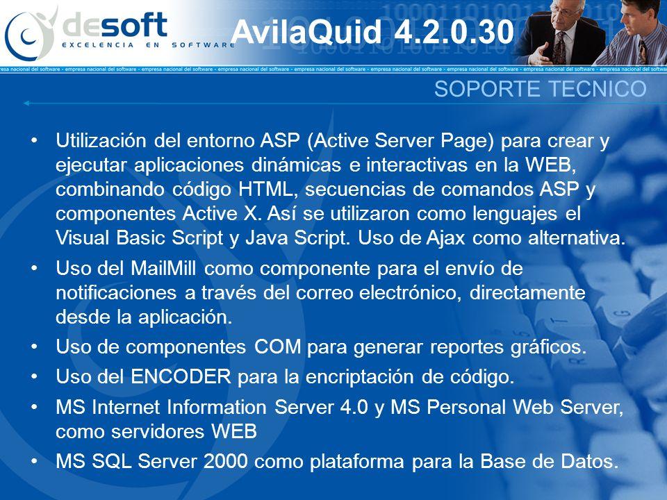 AvilaQuid 4.2.0.30 Utilización del entorno ASP (Active Server Page) para crear y ejecutar aplicaciones dinámicas e interactivas en la WEB, combinando