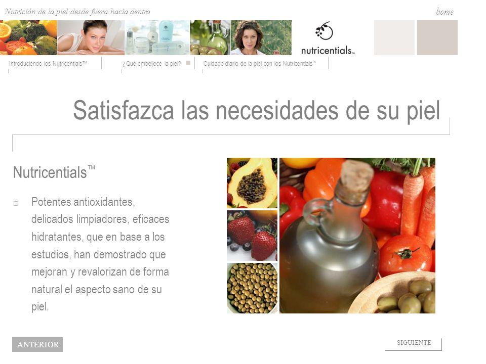 Nutrition from the Outside In ¿Qué embellece la piel?Cuidado diario de la piel con los Nutricentials Introduciendo los Nutricentials home NEXT BACK Sa