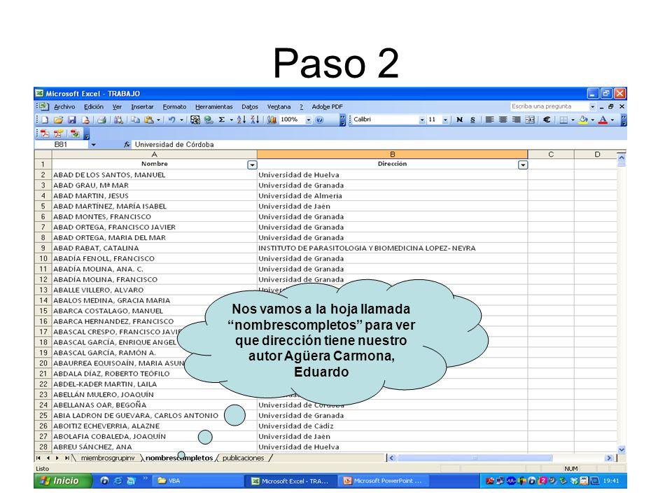 Paso 2 Nos vamos a la hoja llamada nombrescompletos para ver que dirección tiene nuestro autor Agüera Carmona, Eduardo