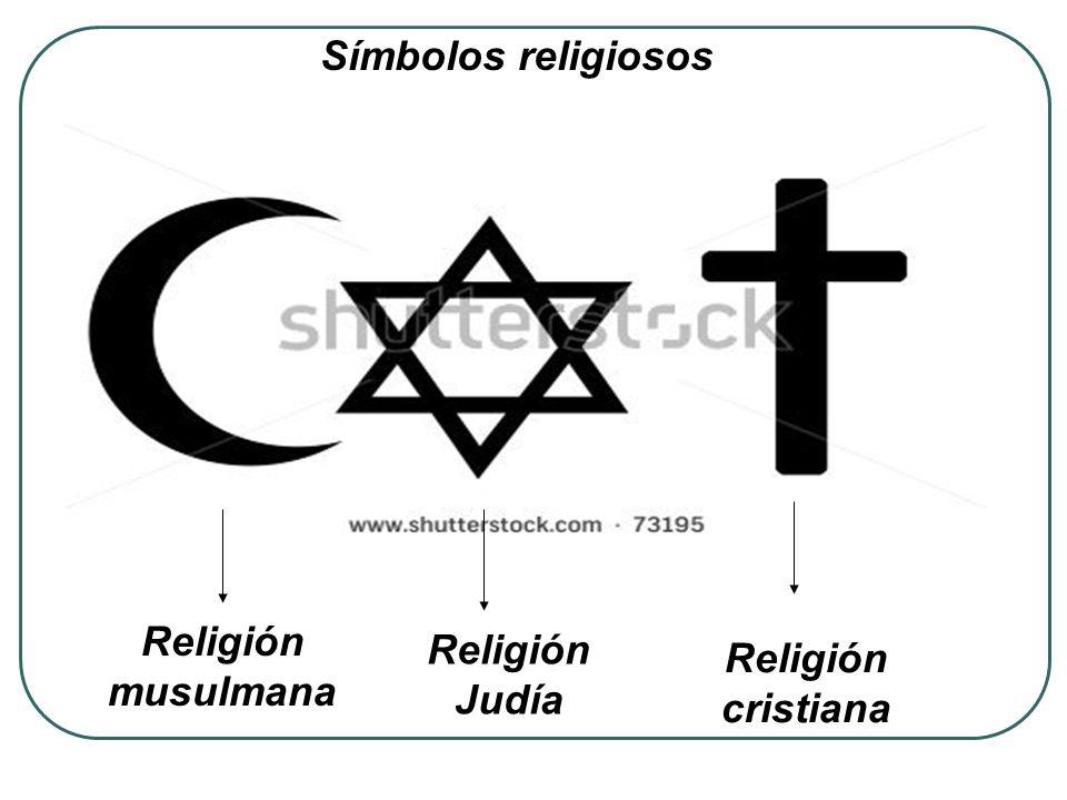 Religión musulmana Religión Judía Religión cristiana Símbolos religiosos