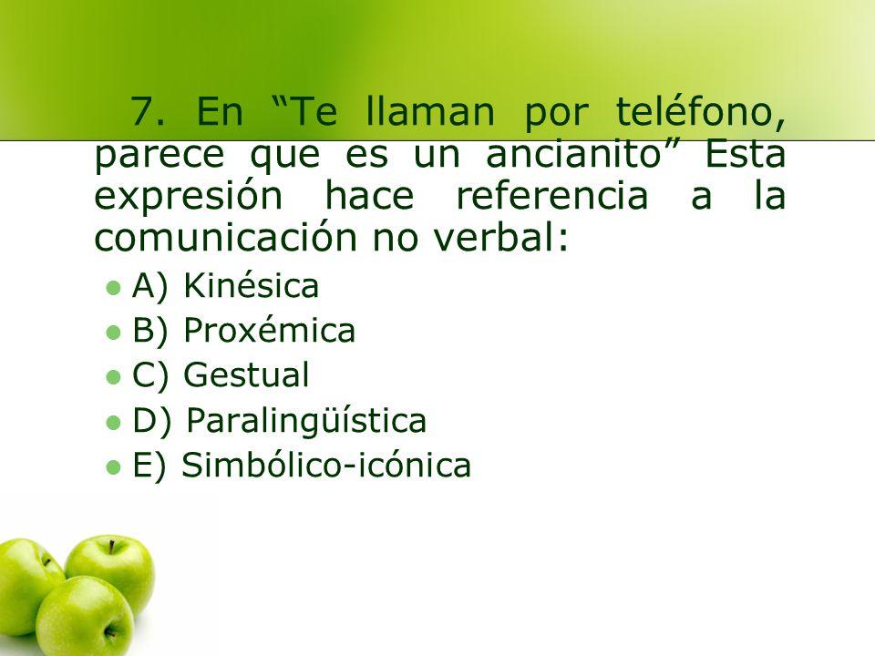 A) Kinésica B) Proxémica ****** C) Gestual D) Paralingüística E) Simbólico-icónica