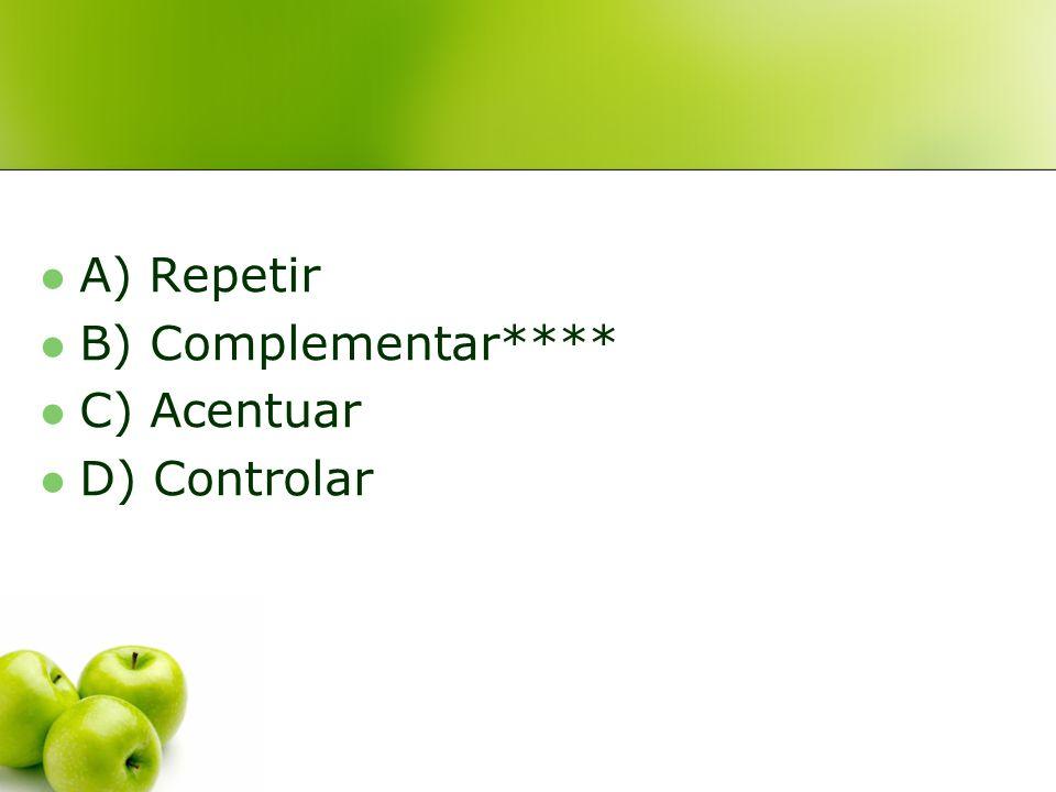 10. En la siguiente situación comunicativa, aparece la función: A) Repetir B) Complementar C) Acentuar D) Controlar ¡No puede seeeeer!
