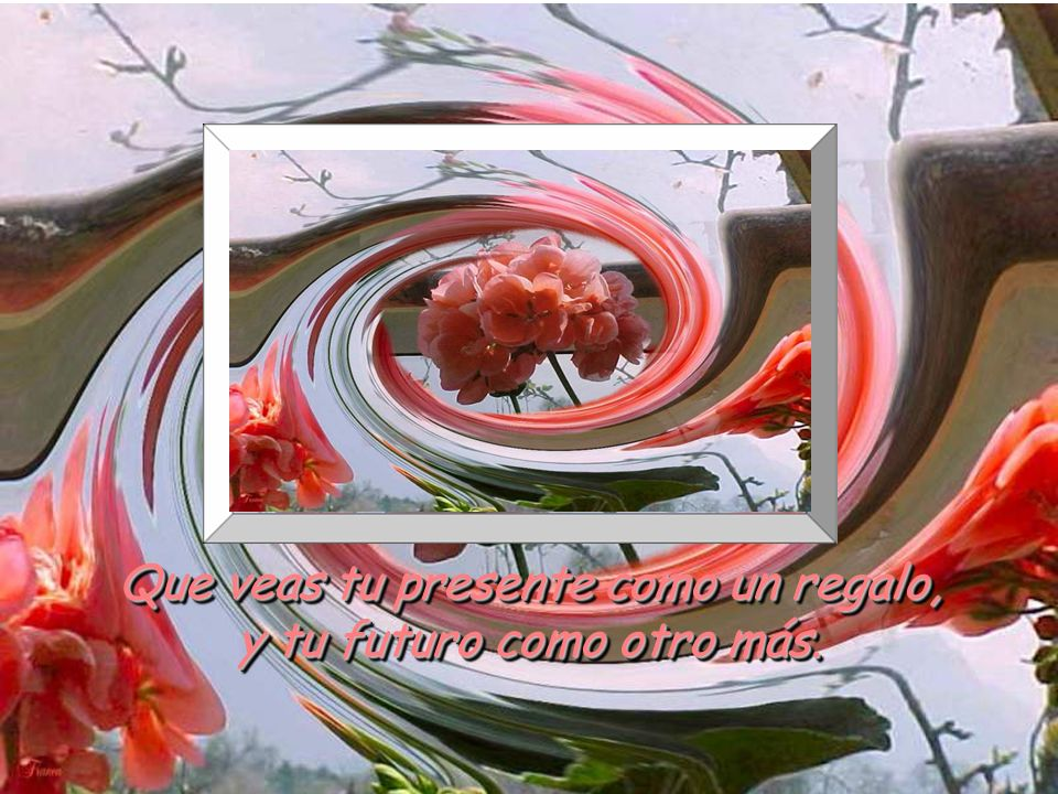 www.vitanoblepowerpoints.net Que veas tu presente como un regalo, y tu futuro como otro más.