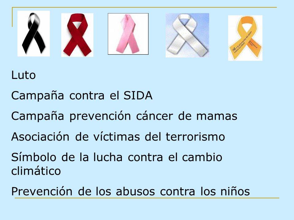 Luto Campaña contra el SIDA Campaña prevención cáncer de mamas Asociación de víctimas del terrorismo Símbolo de la lucha contra el cambio climático Pr