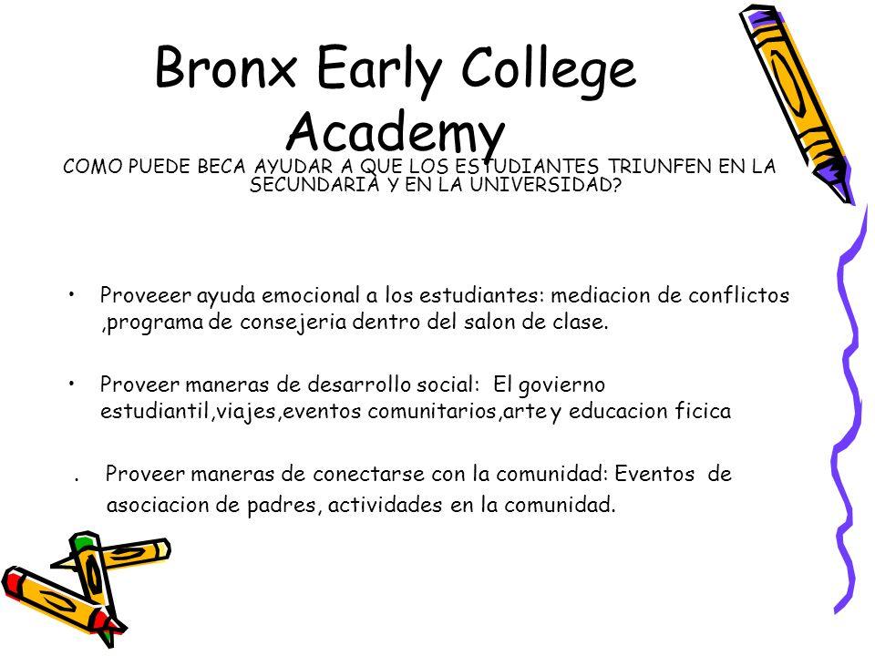 Bronx Early College Academy Quienes somos nosotros.