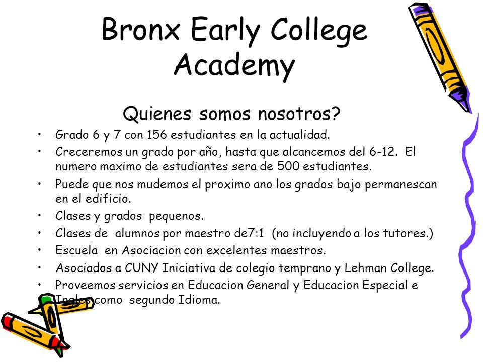 BRONX EARLY COLLEGE ACADEMY.Guien es el estudiante ideal de BECA?.