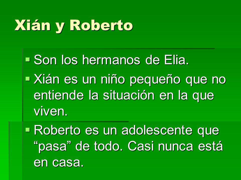 Carlos Es el padre de Elia, Xián y Roberto.Es el padre de Elia, Xián y Roberto.
