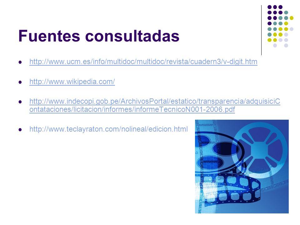 Fuentes consultadas http://www.ucm.es/info/multidoc/multidoc/revista/cuadern3/v-digit.htm http://www.wikipedia.com/ http://www.indecopi.gob.pe/Archivo