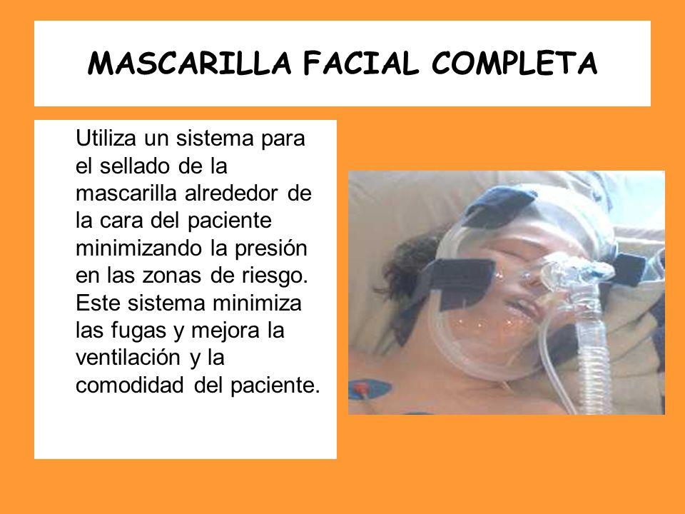 MASCARILLA FACIAL COMPLETA Utiliza un sistema para el sellado de la mascarilla alrededor de la cara del paciente minimizando la presión en las zonas d