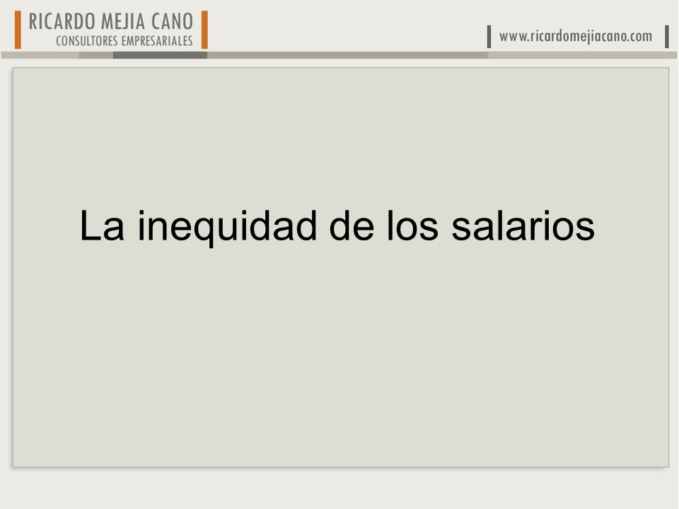 La inequidad de los salarios