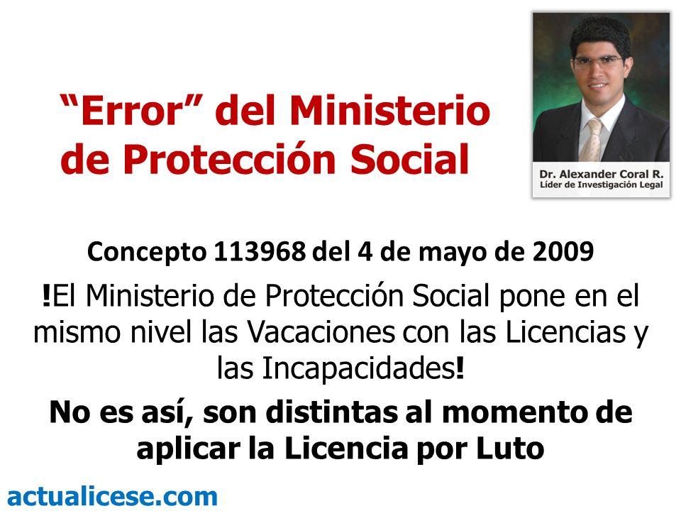 actualicese.com Error del Ministerio de Protección Social Concepto 113968 del 4 de mayo de 2009 !El Ministerio de Protección Social pone en el mismo n