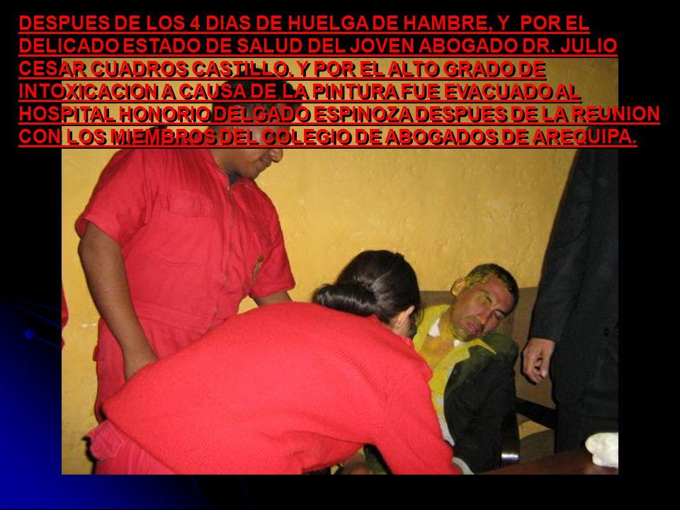 EL VIERNES 21 DE SETIEMBRE DEL 2007 SIENDO EL CUARTO DIA DE LA HUELGA DE HAMBRE, EN UNA MARCHA AL PROMEDIAR LAS 4:30 P.M.