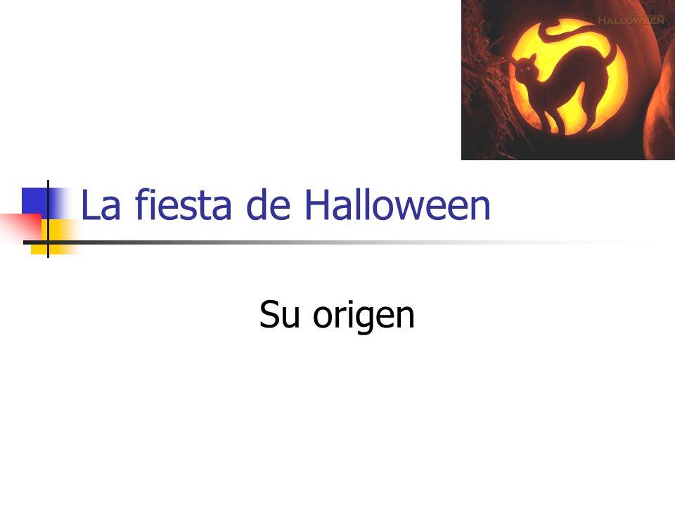 La fiesta de Halloween Su origen