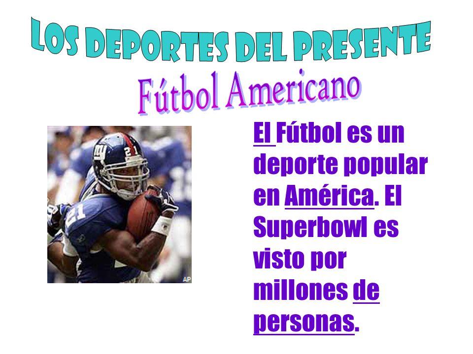 El Fútbol es un deporte popular en América. El Superbowl es visto por millones de personas.