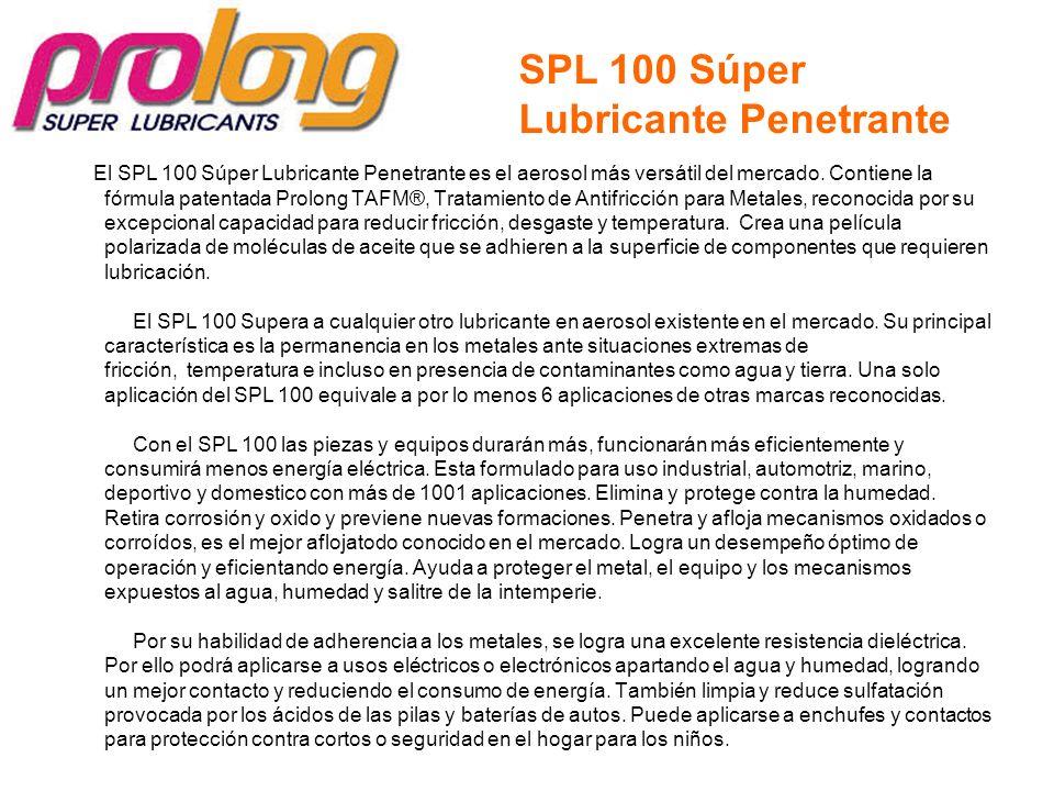 El SPL 100 Súper Lubricante Penetrante es el aerosol más versátil del mercado. Contiene la fórmula patentada Prolong TAFM®, Tratamiento de Antifricció