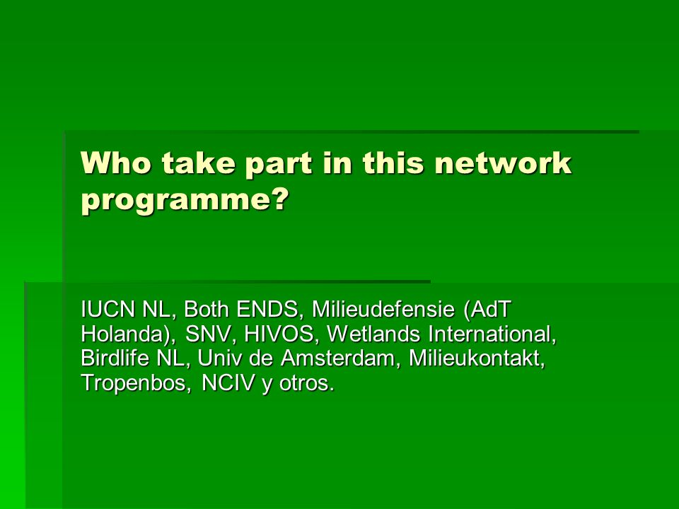 Who take part in this network programme.