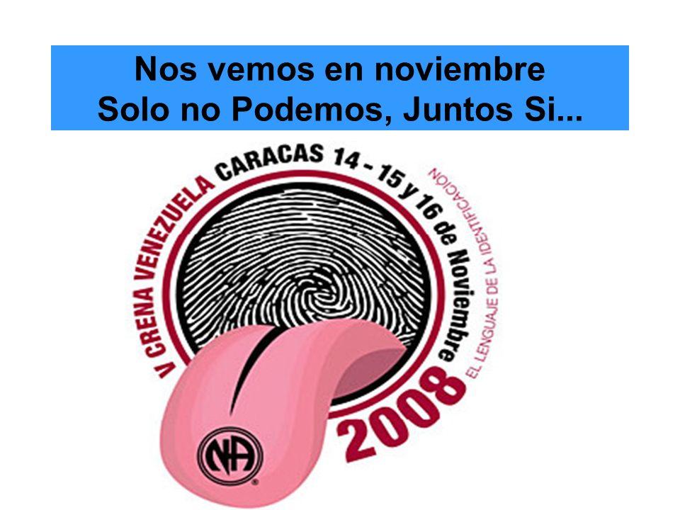 Nos vemos en noviembre Solo no Podemos, Juntos Si...