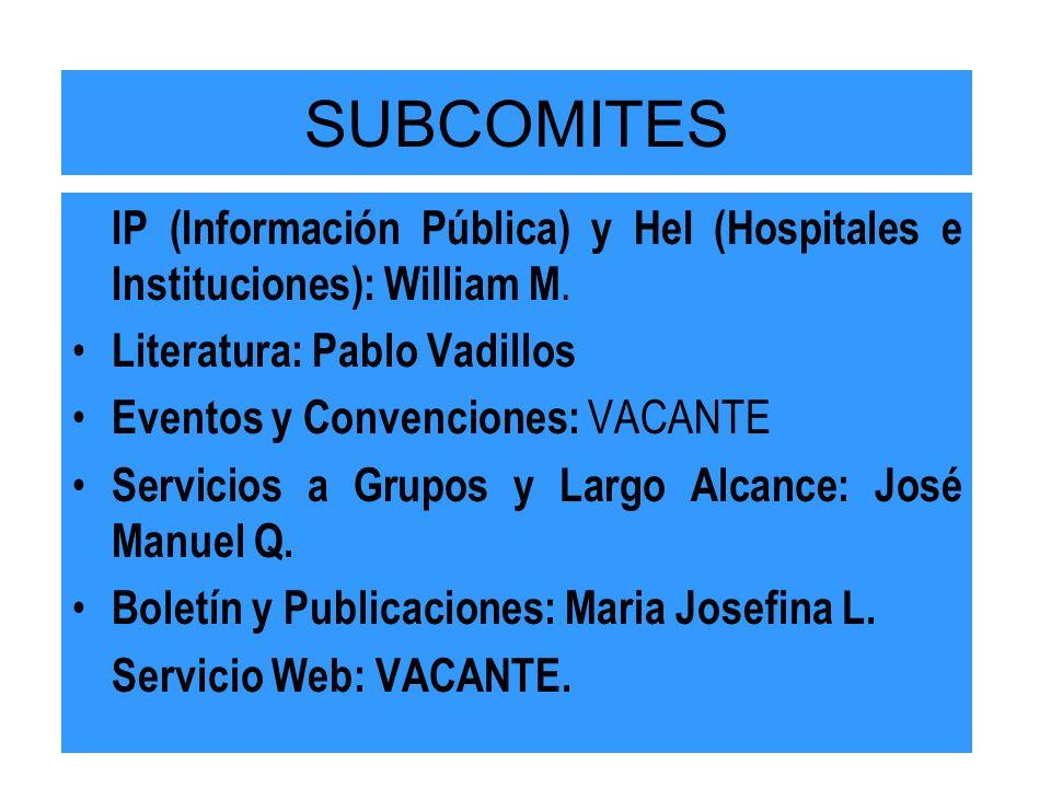 SUBCOMITES IP (Información Pública) y HeI (Hospitales e Instituciones): William M.