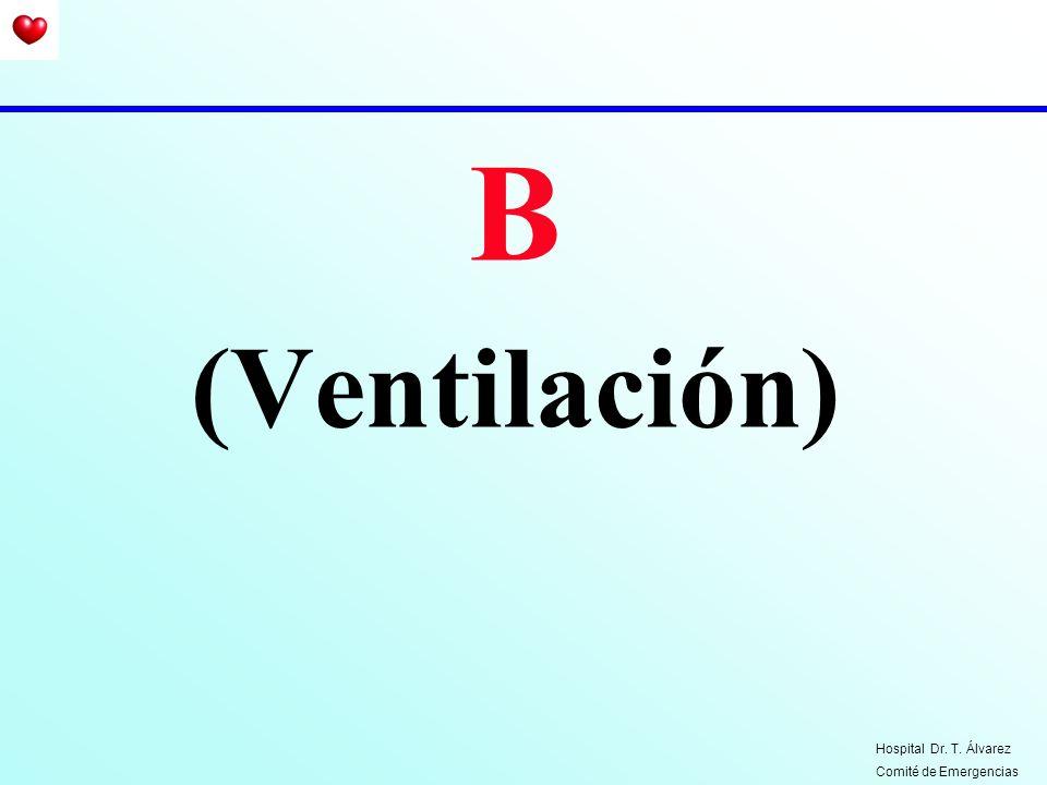 B (Ventilación) Hospital Dr. T. Álvarez Comité de Emergencias